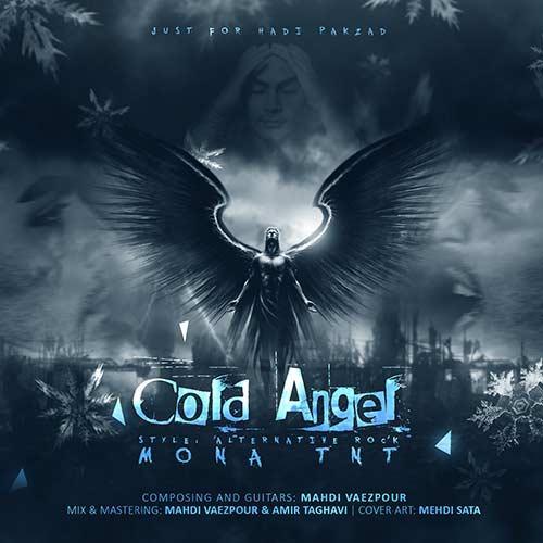 دانلود آهنگ مونا تی ان تی Cold Angel