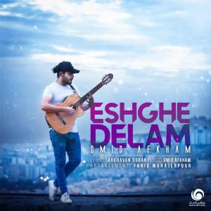Omid Afkham – Eshghe Delam