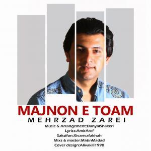 Mehrzad Zarei – Majnon e Toam