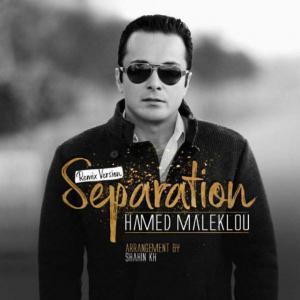 Hamed Maleklou – Separation