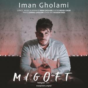 Iman Gholami – Migoft