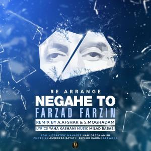 Farzad Farzin – Negahe To (Remix)