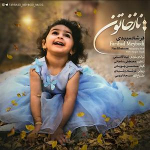 Farshad Meybodi – Naz Khaton