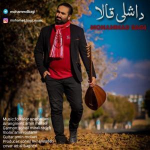 Mohammad Bagi – Dashli Gala