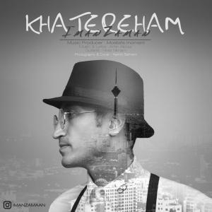 Iman Zaman – Khatereham