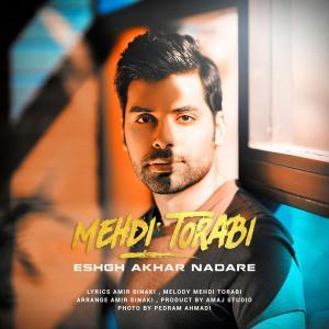 Mehdi Torabi – Eshgh Akhar Nadare