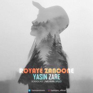 Yasin Zare – Royaye Zanoone