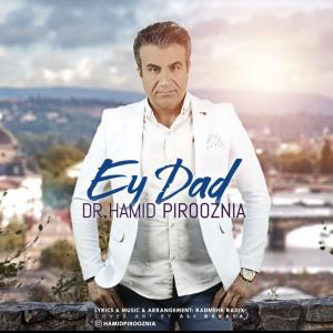 Hamid Pirooznia – Ey Dad