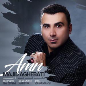 Majid Aghebati – Amn