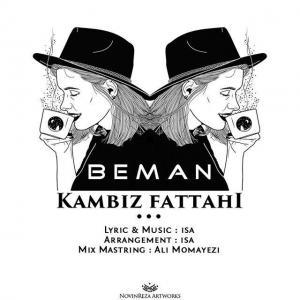 Kambiz Fattahi – Beman