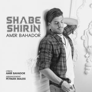 Amir Bahador – Shabe Shirin