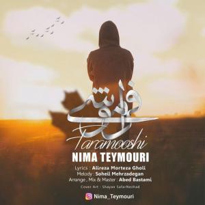 Nima Teymouri – Faramooshi