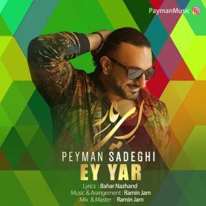 Peyman Sadeghi – Ey Yar