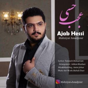 Mahziyar Assadpour – Ajab Hessi