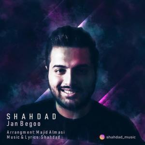 Shahdad – Jan Begoo