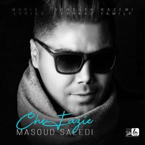 Masoud Saeedi – Che Fazie