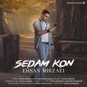 Ehsan Mirzaei – Sedam Kon