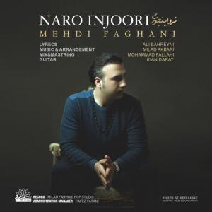 Mehdi Faghani – Naro Injoori