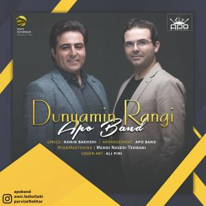 Apo Band – Dunyamin Rangi