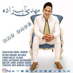 Mehdi Nayebzadeh – Rad Dade