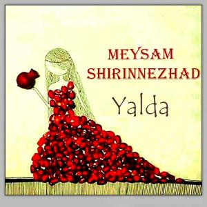 Meysam Shirinnezhad – Yalda