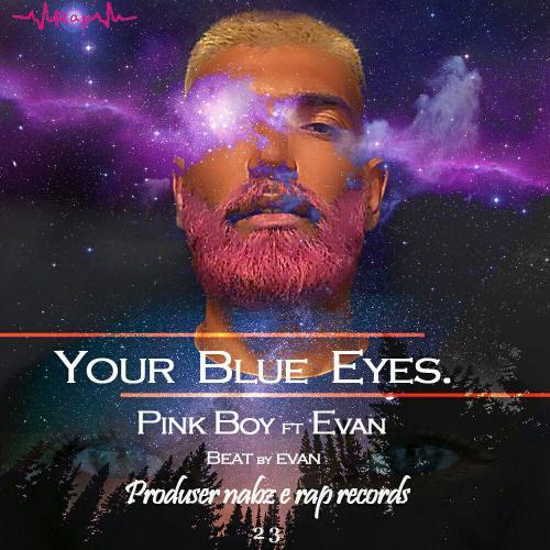 دانلود آهنگ پینک بوی و اوان چشم آبی شما