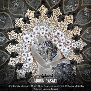 Mobin Rasaei – Aghoosh