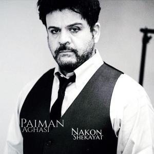 Paiman Aghasi – Nakon Shekayat