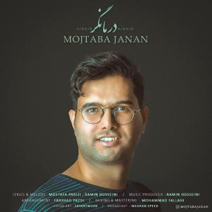 Mojtaba Janan – Darmangar
