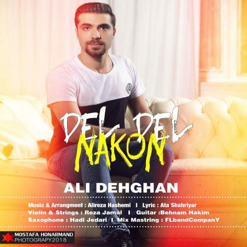 Ali Dehghan – Del Del Nakon