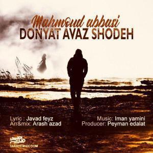 Mahmoud Abbasi – Donyat Avaz Shodeh