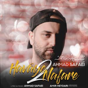 Ahmad Safaei – Havaye 2 Nafare