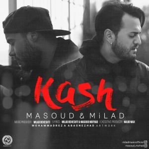 Milad Beheshti & Masoud – Kash