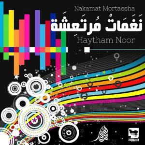 Haytham Noor – Nakamat Mortaesha