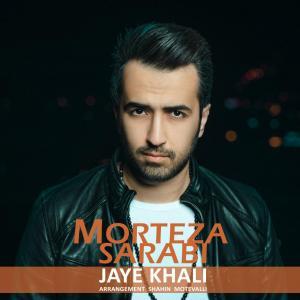Morteza Sarabi – Jaye Khali