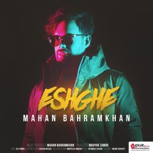 Mahan Bahramkhan – Eshghe