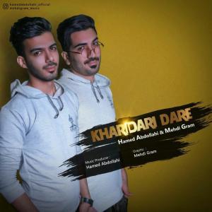Hamed Abdollahi And Mehdi Gram – Kharidari Dare