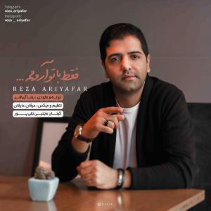 Reza Ariyafar – Faghat Ba To Aroomam