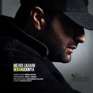 Mehdi Jahani – Bekhab Donya