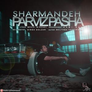 Parviz Pasha – Sharmandeh