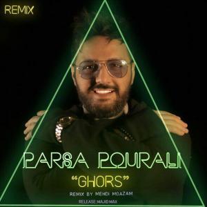 Parsa Pourali – Ghors (Mehdi Moazam Remix)