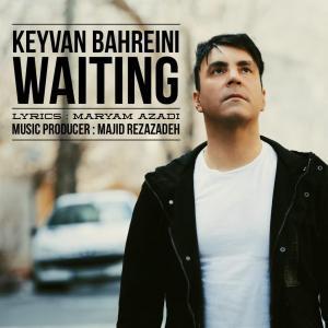 Keyvan Bahreini – Cheshm Entezar