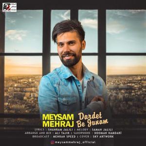 Meysam Mehraj – Dardet B Jonam