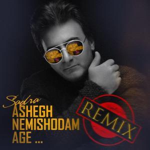 Sadra Rasi – Ashegh Nemishodam (Remix)