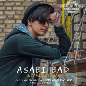 Shahriyar Baran – Asabi Bad