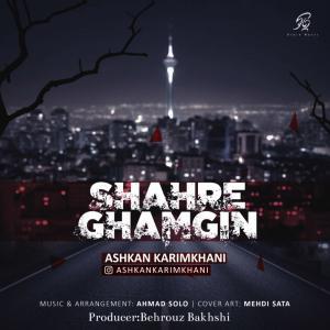 Ashkan Karimkhani – Shahre Ghamgin