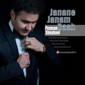 Peyman Sheybani – Janane Janam Bash