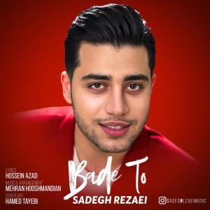 Sadegh Rezaei – Bade To