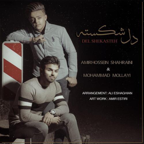 Mohammad Mollayi And Amirhossein Shahraini – Del Shekasteh