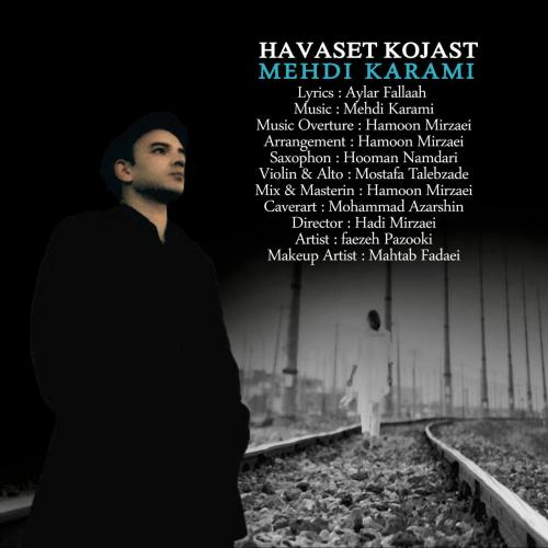Mahdi Karami – Havaset Kojast